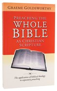 Preaching the Whole Bible as Christian Scripture
