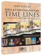Rose Book of Bible and Christian History Time Lines Hardback