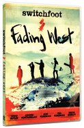 Fading West: The Film