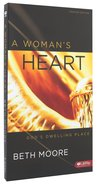 Woman's Heart, a (6 Dvds): God's Dwelling Place (DVD Only Set) (Beth Moore Bible Study Series) DVD