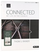 Connected My Life in the Church (Leader Kit) (Bible Studies For Life Series)
