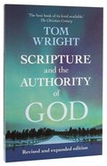 Scripture and the Authority of God: How to Read the Bible Today (2nd Edition) Paperback
