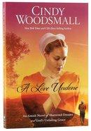 A Love Undone Paperback