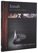 Jonah (Hearing The Message Of Scripture - Commentary Of The Old Testament Series) Hardback