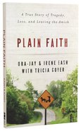 Plain Faith Paperback