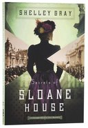 Secrets of Sloane House (#01 in The Chicago World's Fair Mystery Series)