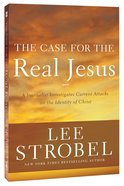 The Case For the Real Jesus Paperback