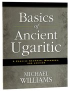 Basics of Ancient Ugaritic Paperback