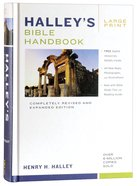 Halley's Bible Handbook (Large Print) Hardback