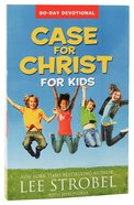 Case For Christ For Kids 90-Day Devotional Paperback