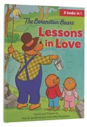 Lessons in Love (The Berenstain Bears Series) Hardback