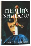 Merlin's Shadow (#02 in The Merlin Spiral Series) Paperback