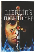 Merlin's Nightmare (#03 in The Merlin Spiral Series) Paperback