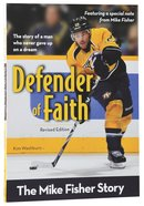 Defender of Faith - the Mike Fisher Story (Zonderkidz Biography Series (Zondervan)) Paperback