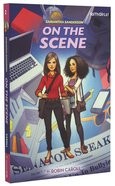 On the Scene (#02 in Faithgirlz! Samantha Sanderson Series) Paperback