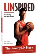 Linspired - the Jeremy Lin Story (Zonderkidz Biography Series (Zondervan)) Paperback