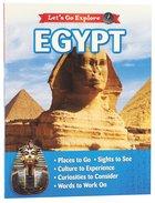Egypt (Let's Go Explore Series) Paperback
