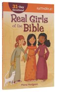 Real Girls of the Bible 31 Day Devotional (Faithgirlz! Series) Paperback