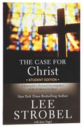 Case For Christ, the Revised (Student Edition) Paperback