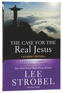 The Case For the Real Jesus (Student Edition) Paperback