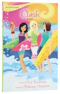 Clash (#01 in Soul Surfer Series) Paperback