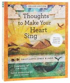 Thoughts to Make Your Heart Sing (Includes Audio) (Deluxe) Hardback