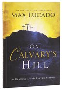 On Calvary's Hill Hardback