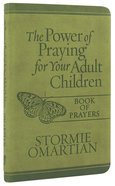 The Power of Praying For Your Adult Children (Book of Prayers) (Book Of Prayers Series) Imitation Leather