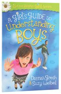 A Girl's Guide to Understanding Boys Paperback