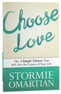 Choose Love Paperback