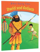 David and Goliath (Bible Story Time Old Testament Series) Paperback