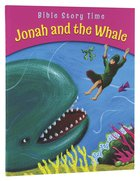 Jonah and the Whale (Bible Story Time Old Testament Series) Paperback