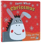Guess Who Flip the Flap Christmas Board Book