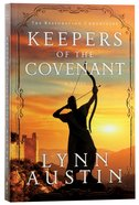 Keepers of the Covenant (#02 in The Restoration Chronicles Series) Paperback