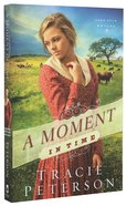 A Moment in Time (#02 in Lone Star Brides Series) Paperback