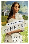 A Matter of Heart (#03 in Lone Star Brides Series)