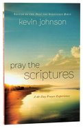 Pray the Scriptures Paperback