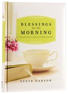 Blessings For the Morning Hardback