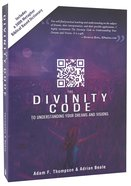The Divinity Code to Understand Your Dreams and Visions Paperback
