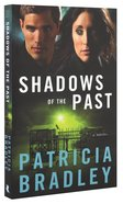 Shadows of the Past (#01 in Logan Point Series) Paperback