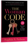 The Woman Code: 20 Powerful Keys to Unlock Your Life Paperback