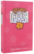 God's Word For Girls Pink Hardback