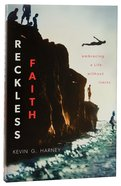 Reckless Faith Paperback
