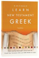 Learn New Testament Greek (3rd Edition) Paperback