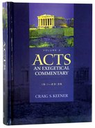 Acts 15: 1-23 35 (Volume 3) (#03 in Acts  An Exegetical Commentary Series) Hardback