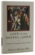 Love in the Gospel of John Hardback