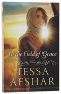 In the Field of Grace Paperback