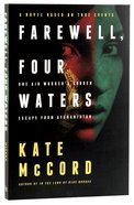 Farewell, Four Waters Paperback