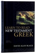 Learn to Read New Testament Greek (3rd Edition) Hardback