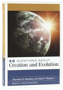 About Creation and Evolution (40 Questions Series) Paperback